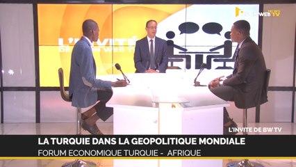 La Turquie dans la géopolitique mondiale : forum économique Turquie -  Afrique