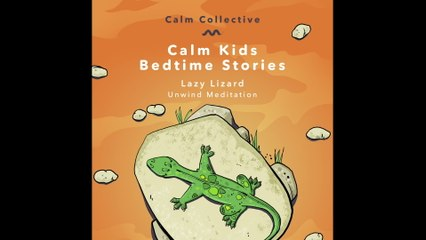 Calm Collective - Lazy Lizard (unwind meditation)