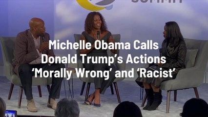 Michelle Obama Calls Trump's Latest Move Racist