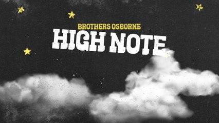 Brothers Osborne - High Note