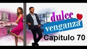 Dulce Venganza (Turca) Capitulo 70 Completo