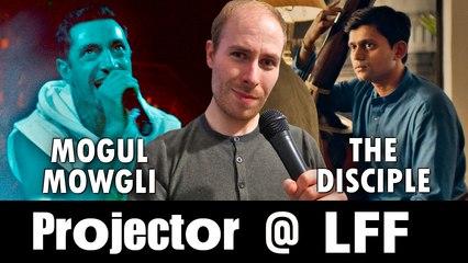 Projector @ LFF: Mogul Mowgli / The Disciple (REVIEWS)