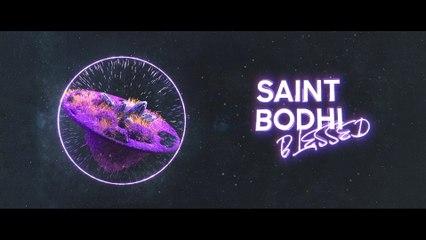 Saint Bodhi - Blessed