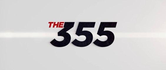 THE 355 (2020) Trailer VO - HD