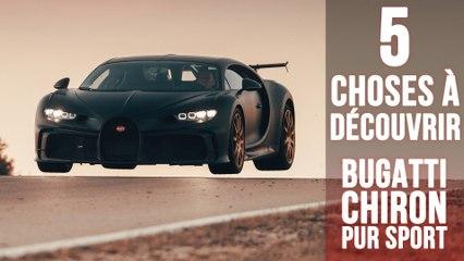 Chiron Pur Sport, 5 choses à savoir sur l'ultime Bugatti
