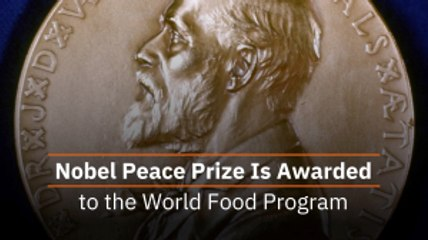 World Food Program Earned Nobel Peace Prize