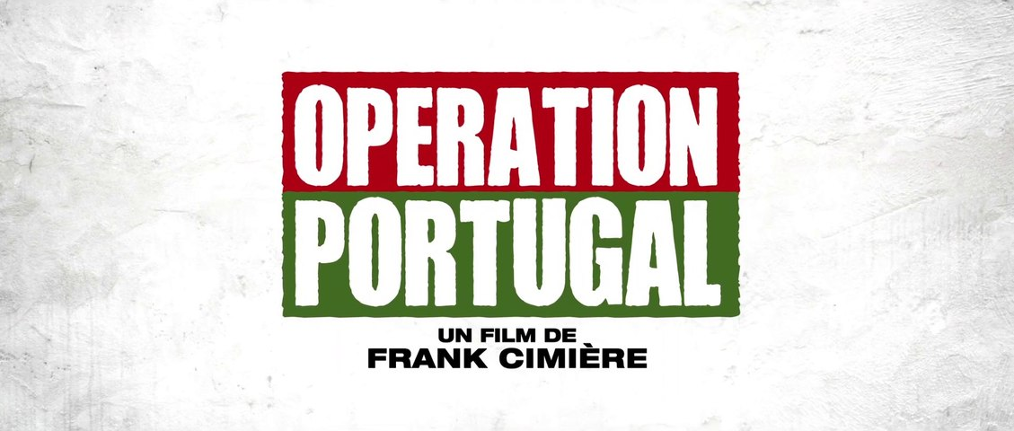 Opération Portugal Bande Annonce