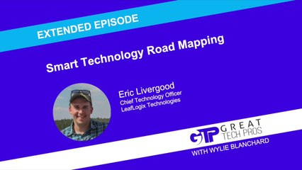 Smart Technology Road Mapping (Extended Episode) - Eric Livergood