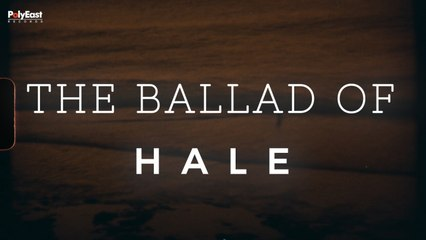 Hale - The Ballad Of - (Official Lyric)