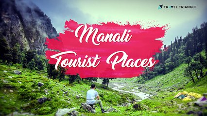 """Top 22 Manali Tourist Places In 2020 