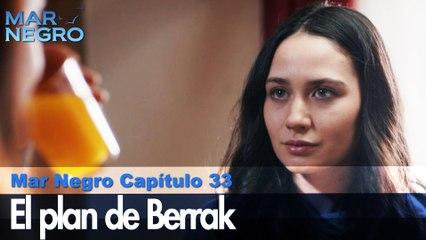 El plan de Berrak! - Capítulo 33 | Fugitiva