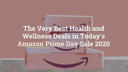 The Very Best Health and Wellness Deals in Today's Amazon Prime Day Sale 2020