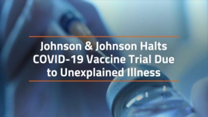 Johnson and Johnson Vaccine Trial Complication