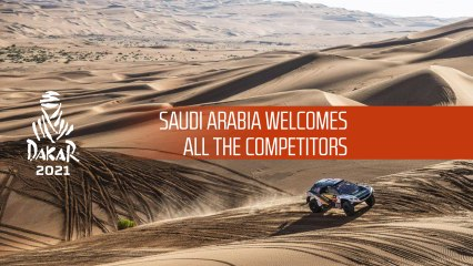 Saudi Arabia welcomes all the competitors for Dakar 2021
