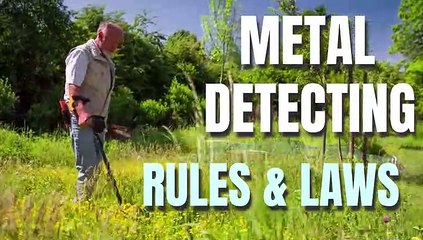 Metal Detecting Laws And Rules