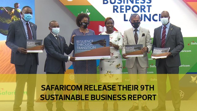 Safaricom release their 9th sustainable business report