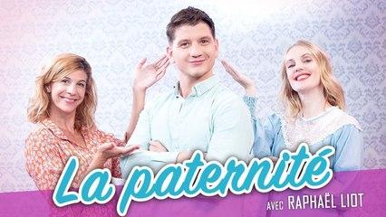 La paternité (feat. RAPHAEL LIOT) - Parlons peu Mais parlons !