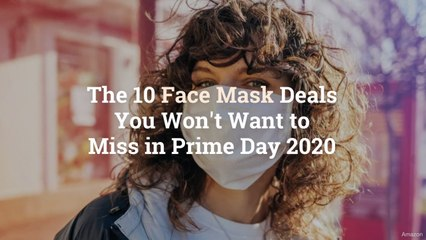 The 10 Face Mask Deals You Won't Want to Miss in Prime Day 2020