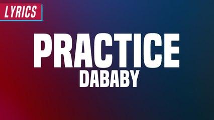 DaBaby - Practice (Lyrics)