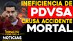 Ineficiencia de PDVSA causa accidente mortal    NOTICIAS VENEZUELA HOY octubre 15 2020