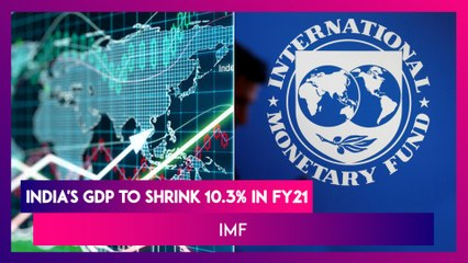 World Economy In Deep Recession In 2020; Growth At -4.4%; India's GDP to shrink 10.3% in FY21: IMF