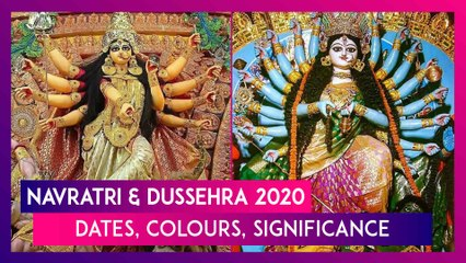 Navratri & Dussehra 2020: Dates, Tithi, Colours & Their Significance