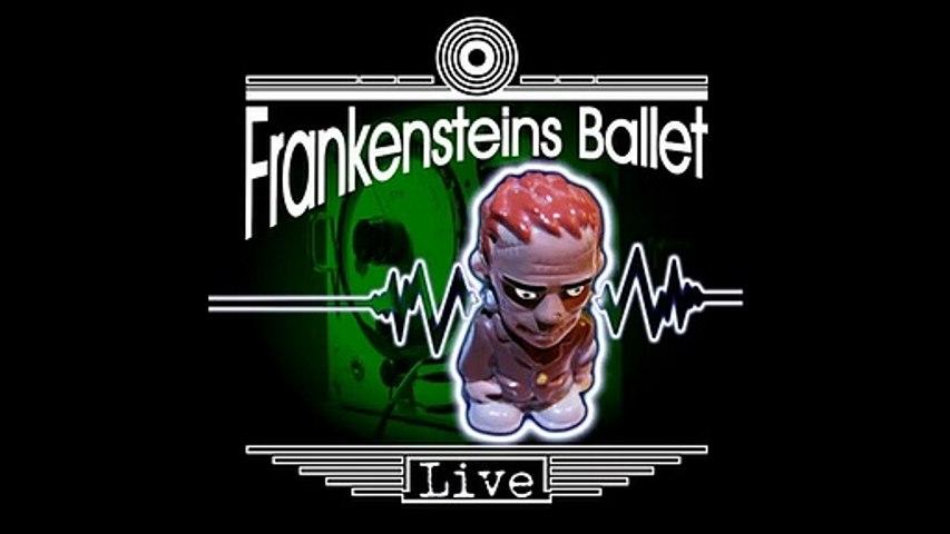 Frankensteins Ballet - Live (Full Album)