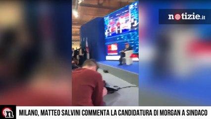 """Salvini commenta Morgan candidato sindaco a Milano e ironizza: """"Ma chi? Il cantante?"""""""