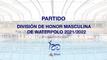 División de Honor Masculina 20/21 Jornada 16 Grupo D: C. D. Waterpolo Navarra vs Geodesic Real Canoe, N.C.