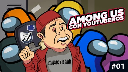Among Us con Youtuberos #01
