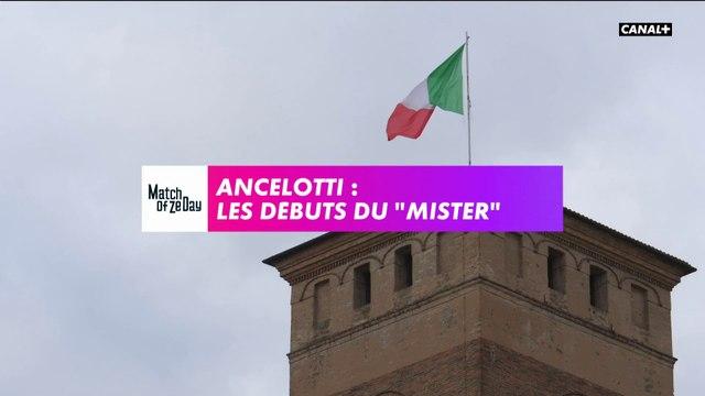 """Ancelotti: les débuts du """"Mister"""""""