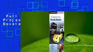 Full version  101 Projects for Your Porsche Boxster  For Kindle