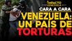 Fiscalía y defensoría son cómplices silentes de torturas en Venezuela |Cara a cara Impacto Venezuela