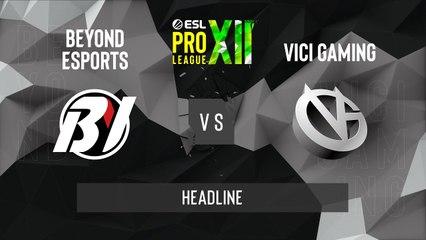 CSGO - ViCi vs. Beyond [Train] Map 2 - ESL Pro League Season 12 - Playoffs - AS