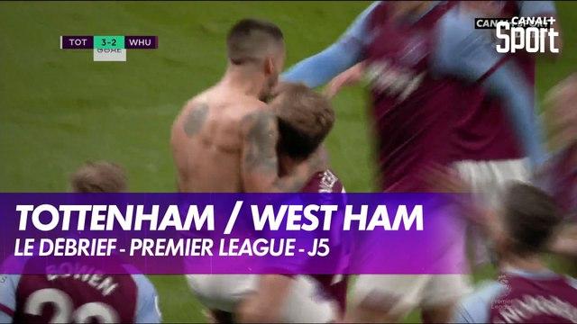 Les buts et le débrief de Tottenham / West Ham