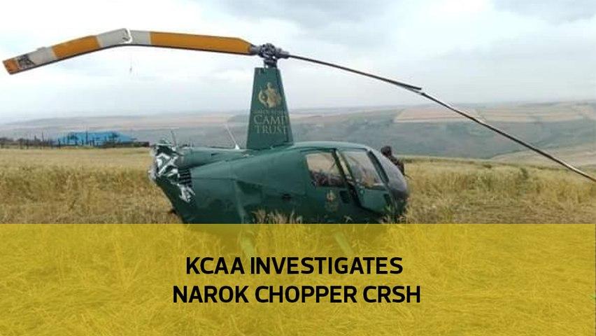 KCAA investigates Narok chopper crash