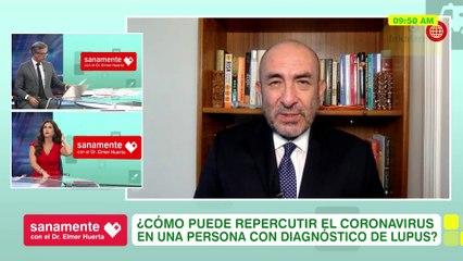 ¿Cómo repercute el COVID-19 si tengo lupus? | Sanamente con el Doctor Elmer Huerta (HOY)
