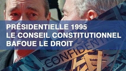Présidentielle 1995 : le Conseil constitutionnel bafoue le droit