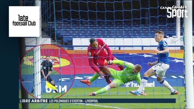 """""""Libre Arbitre"""" de Tony Chapron - Les polémiques d'Everton / Liverpool"""