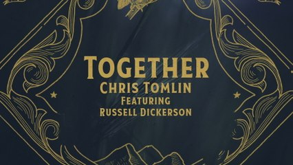 Chris Tomlin - Together
