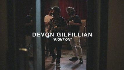 Devon Gilfillian - Right On