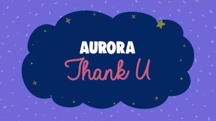 AURORA - Thank U