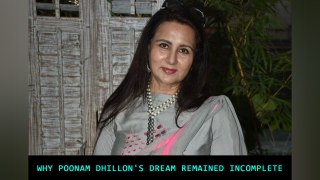 Why Poonam Dhillon's dream remained incomplete