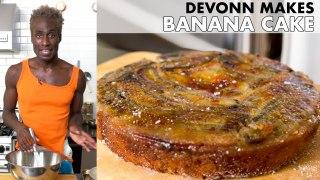 DeVonn Makes Torched Banana Cake