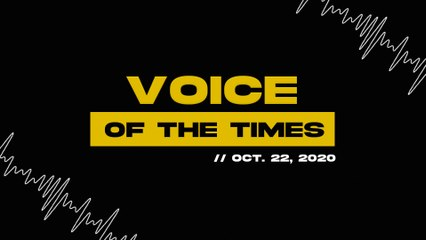 Voice of the Times | Oct. 22, 2020
