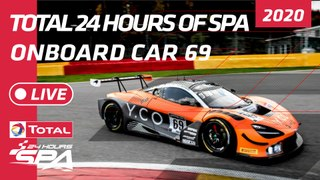 SPA 24 HOUR - ONBOARD - Optimum Motorsport Car 69