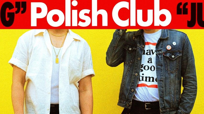 Polish Club - Just Talking