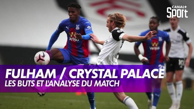 Les buts de Fulham / Crystal Palace