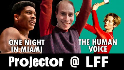 Projector @ LFF: One Night in Miami / The Human Voice (REVIEWS)