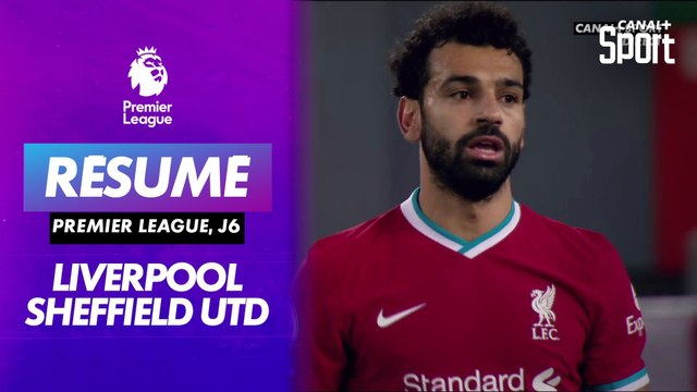Le résumé de Liverpool / Sheffield Utd